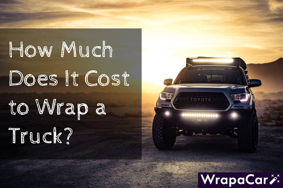 How Much Does it Cost to Wrap a Truck? | WrapaCar